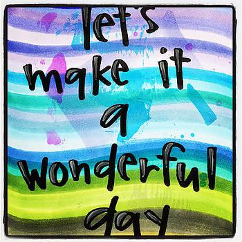 A Wonderful Day by Vonda Drees