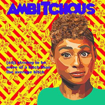 Ambitchous by Lynnda Rakos