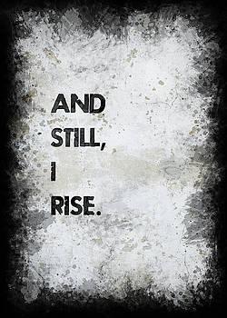 And Still I Rise by Ricky Barnard