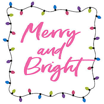 Merry and Bright -Art by Linda Woods by Linda Woods