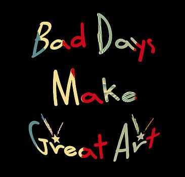 Bad Days by Philip A Swiderski Jr