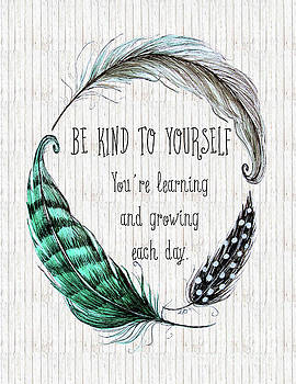 Elizabeth Robinette Tyndall - Be Kind to Yourself