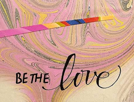 Be The Love by Sally Wightkin