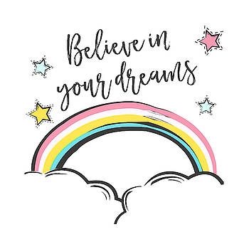 Believe In Your Dreams - Baby Room Nursery Art Poster Print by Dadada Shop