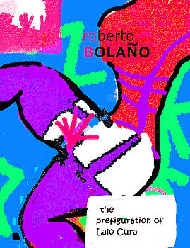 Bolano Lalo Cura Poster by Paul Sutcliffe