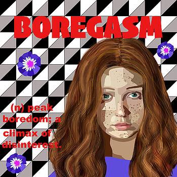 Boregasm by Lynnda Rakos