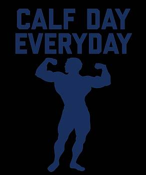 Calf Day Everyday by Sourcing Graphic Design