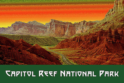 Capitol Reef National Park by Chuck Mountain