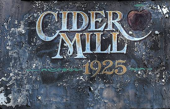 Cider Mill 1925 Sign by Carol Montoya