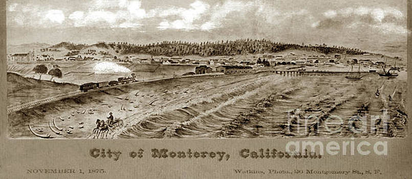 California Views Archives Mr Pat Hathaway Archives - City of Monterey, California. November First, 1875.  copy of pai