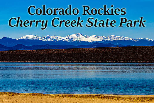 Colorado Rockies from Cherry Creek State Park by G Matthew Laughton