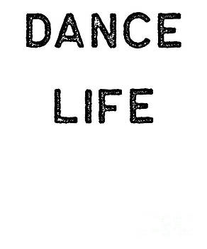 Dancing Shirt Dance Life Black Tap Ballet Cute Gift Hip Hop by J P