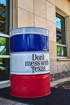 Don't Mess with Texas by Chance Kafka