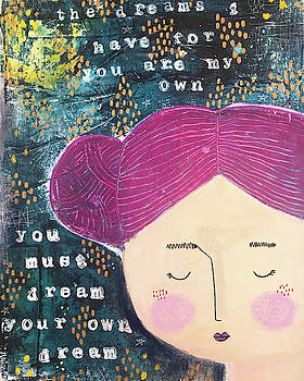 Dream Your Own Dream by Cindy Willingham