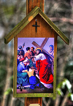 Eighth Station of the Cross - Jesus Meets the Women of Jerusalem Who Weep for Him - Luke 23, 28-31 by Michael Mazaika