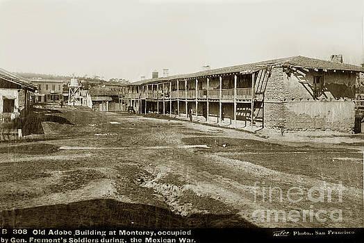 California Views Archives Mr Pat Hathaway Archives - El Cuartel, Monterey, Monterey County, CA.  circa 1880