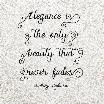 Elegant Beauty Audrey Hepburn Quote by Priscilla Wolfe