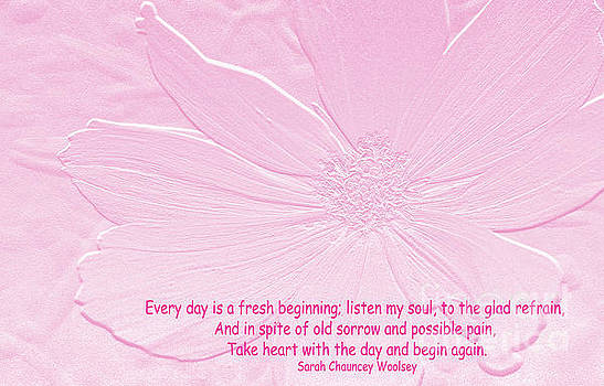 Everyday is A Fresh Beginning by Debby Pueschel