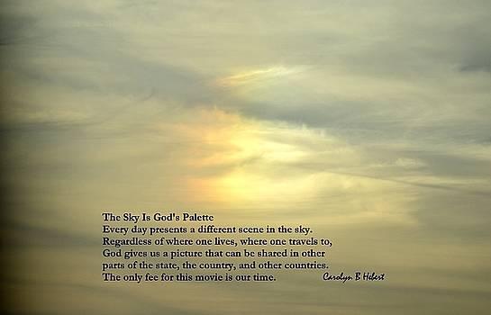 Fire Rainbow - The Sky is God's Palette by Carolyn Hebert