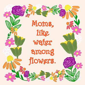 Flowers for Mothers Day by Priscilla Wolfe