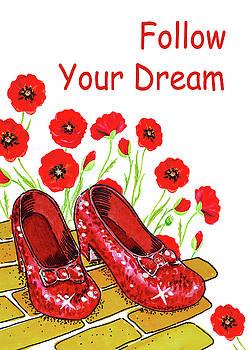Irina Sztukowski - Follow Your Dream Wizard Of Oz Ruby Slippers