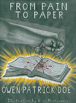 From Pain To Paper by Richie Montgomery