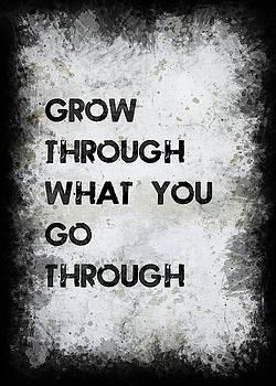 Grow Through by Ricky Barnard