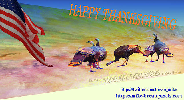 Mike Breau - Happy Thanksgiving from Lucky Five- Free rangers