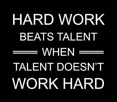 Hard Work Quotes - Motivational Quotes - Minimalist Poster - Black and White by Siva Ganesh