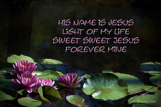 His Name Is Jesus by Kathy Clark