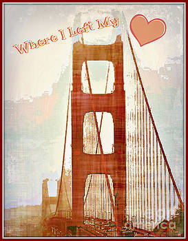 I Left My Heart In San Francisco by Diann Fisher