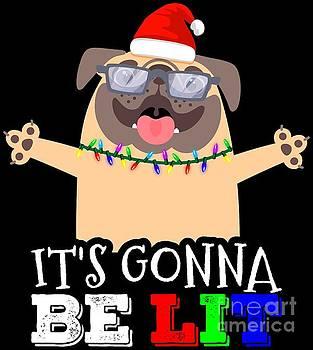 Im LIT Cute Pug Christmas Its Gonna Be LIT Gift Idea by Festivalshirt