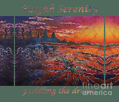 Sue Duda - Kayak Serenity-paddling the dream GRN border