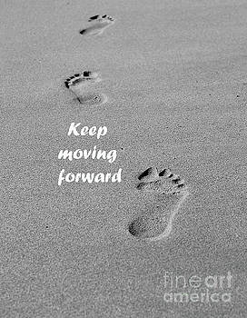 Keep Moving Forward by Nina Silver