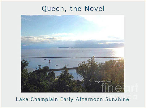 Felipe Adan Lerma - Lake Champlain Early Afternoon Sunshine Enhanced Poster