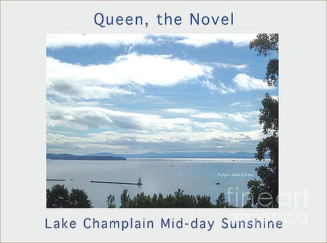 Felipe Adan Lerma - Lake Champlain Mid-day Sunshine Enhanced Poster