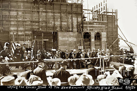 California Views Mr Pat Hathaway Archives - Laying the Corner Stone of the New $ 400,000.00 Salinas High School 1920
