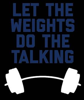 Let The Weights Do The Talking by Sourcing Graphic Design