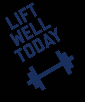 Lift Well Today by Sourcing Graphic Design