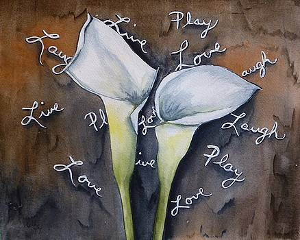 Live Love Laugh Calla Lily by Kelly Mills