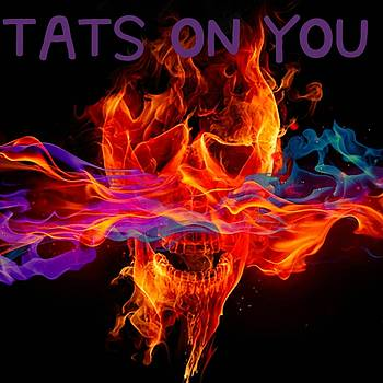 Tats On You Flaming Skull Tattoo Logo Art 4 by Shirley Anderson