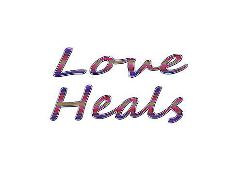 Love Heals by Savannah Gibbs
