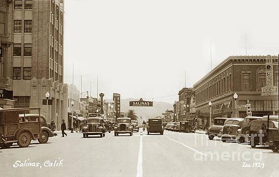 California Views Archives Mr Pat Hathaway Archives - Maine Street Salinas, California Circa 1934