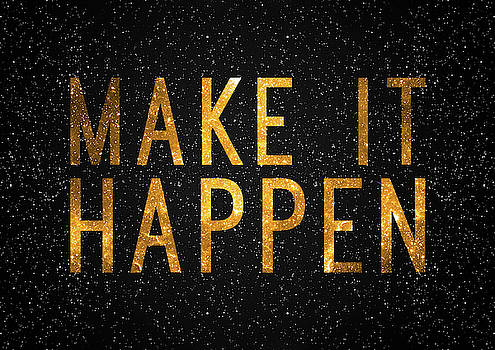 Make It Happen by Zapista Zapista