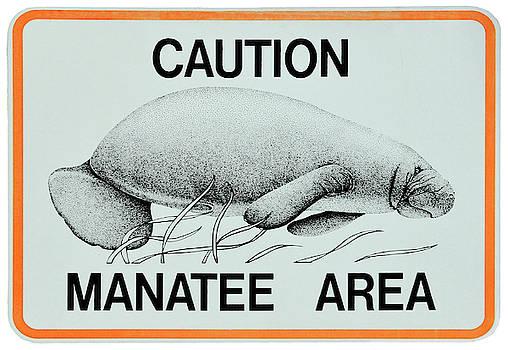 Daniel Hagerman - MANATEE AREA ALERT Sign - FLORIDA
