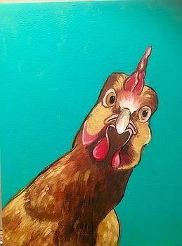 My chicken by Rhondda Saunders