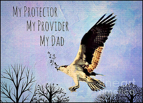 Diann Fisher - My Protector, My Provider, My Dad