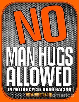No Man Hugs by Jack Norton