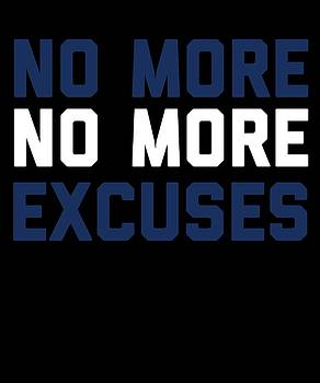No More No More Excuses by Sourcing Graphic Design