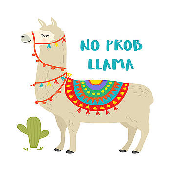 No Prob Llama - Baby Room Nursery Art Poster Print by Dadada Shop